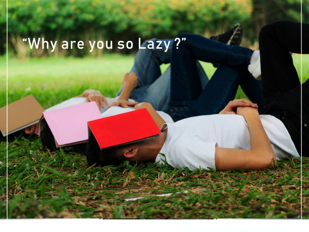 Why are you so Lazy? | laziness | laziness how to overcome
