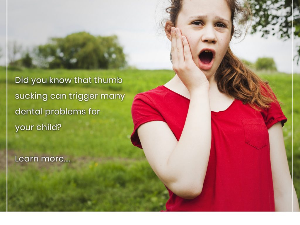 Did you know that thumb sucking can trigger many dental problems for your child? Learn more….