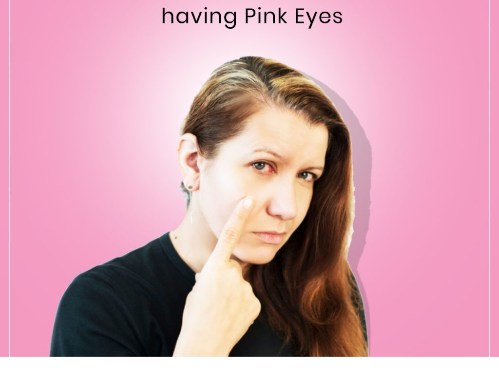 10 Ways to Cut Down your Risk of having Pink Eyes