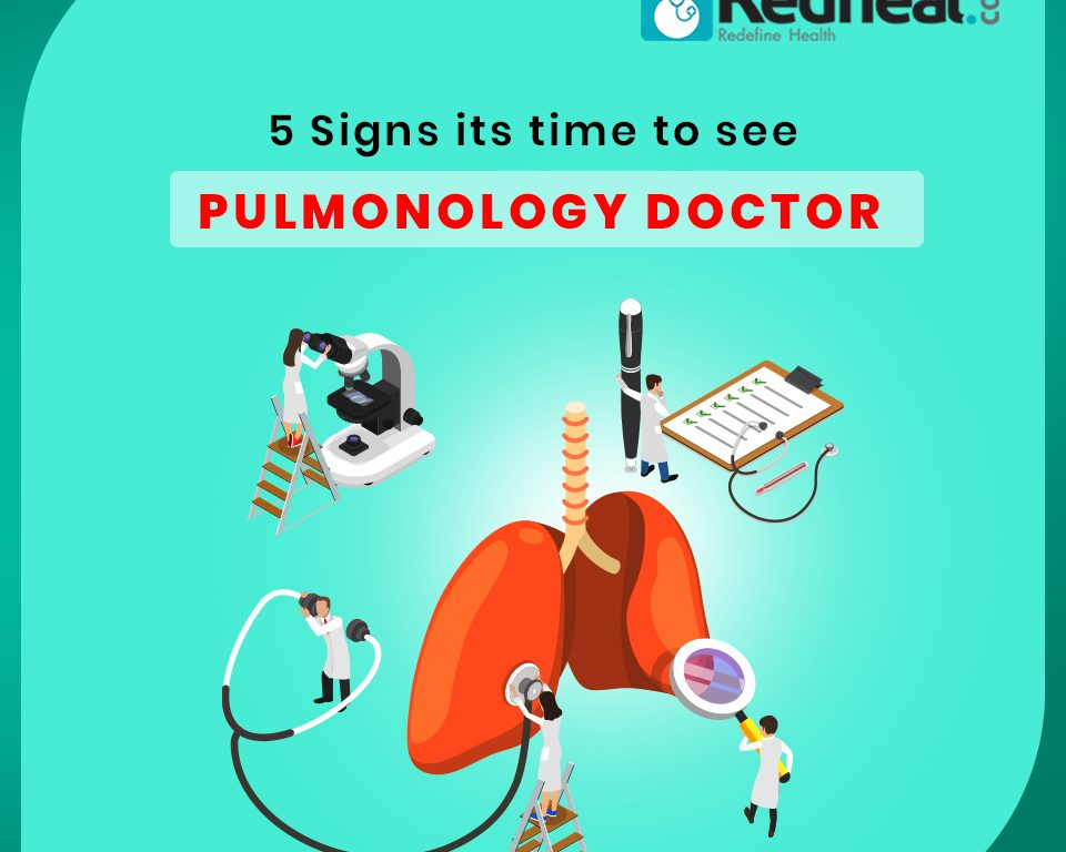 5 Signs you should see a Pulmonary Doctor