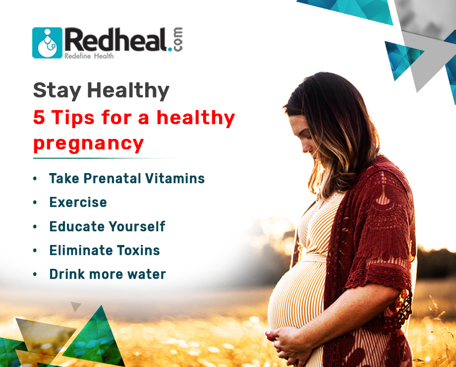 Stay Healthy: 5 Tips for a healthy pregnancy
