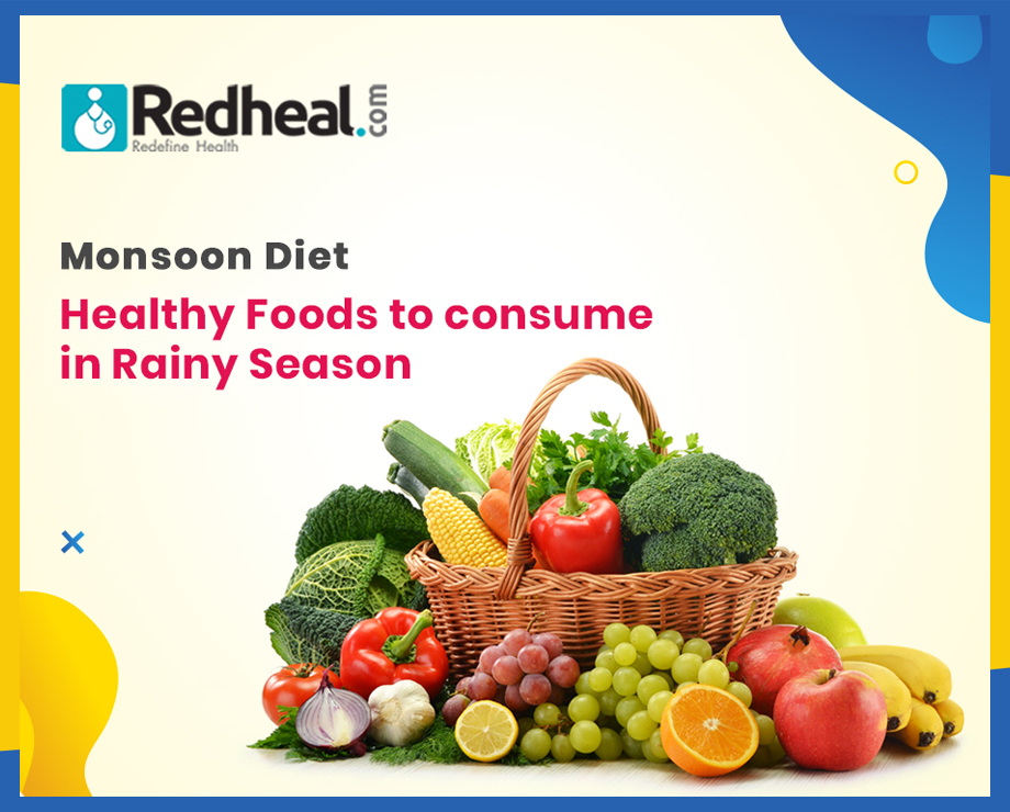 Monsoon Diet: Healthy Foods to consume in Rainy Season