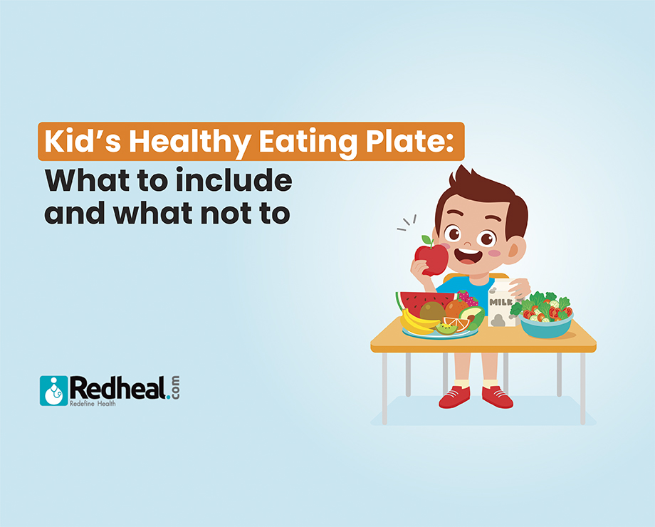 Kid's healthy eating plate: What to include and what not to