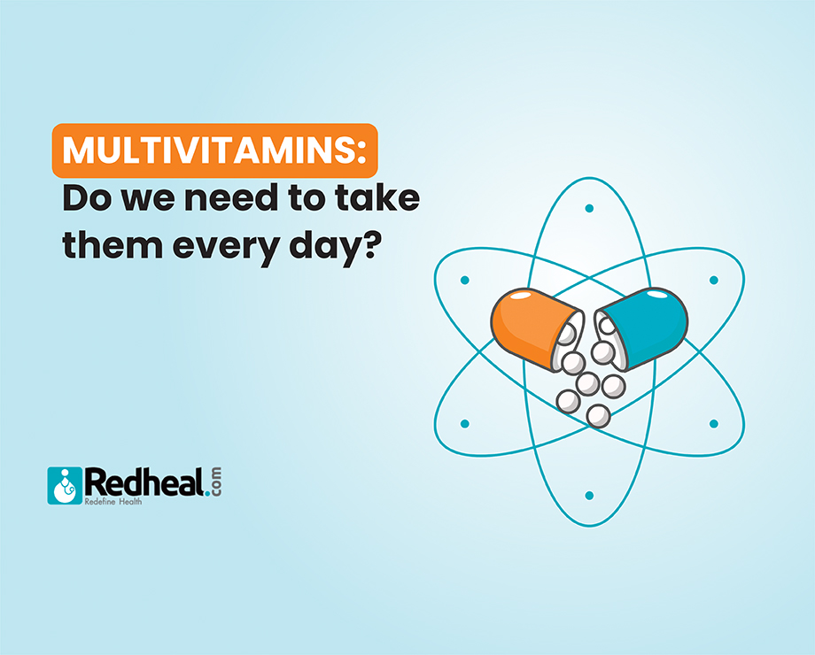 Multivitamins: Do we need to take them every day?