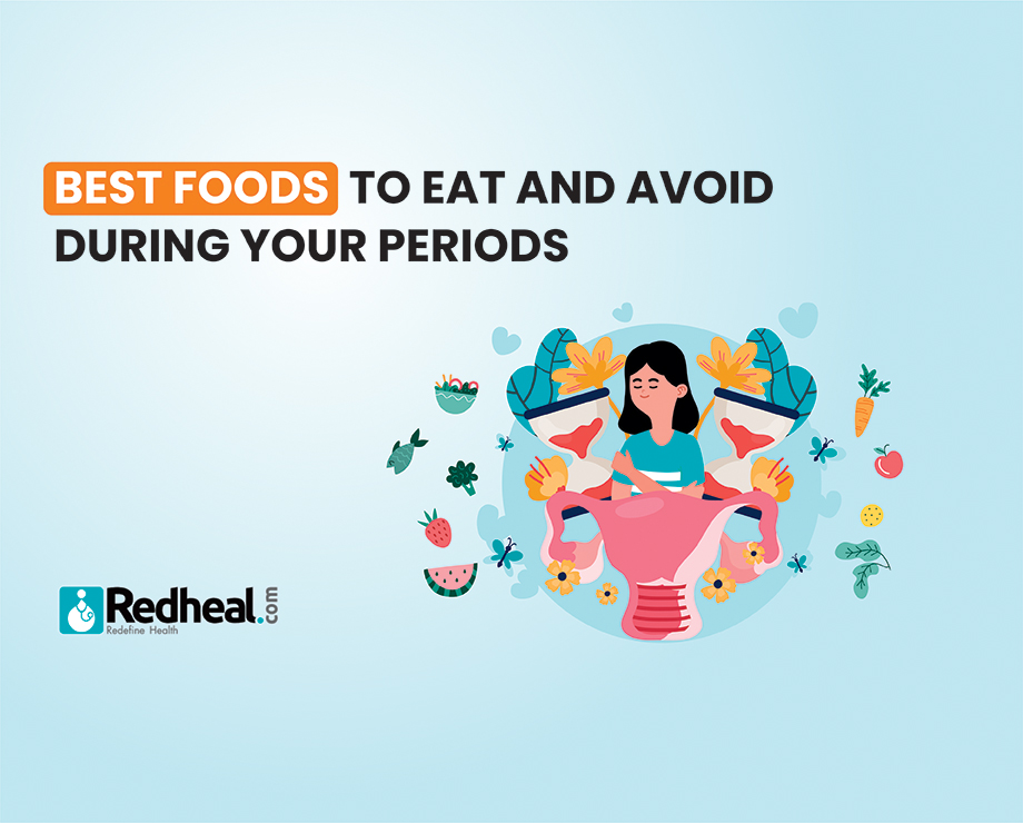 Foods to avoid During Menstruation