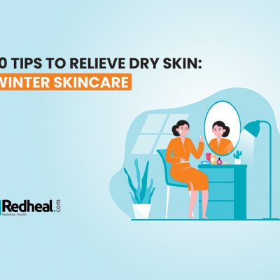 10 Tips to Relieve Dry Skin